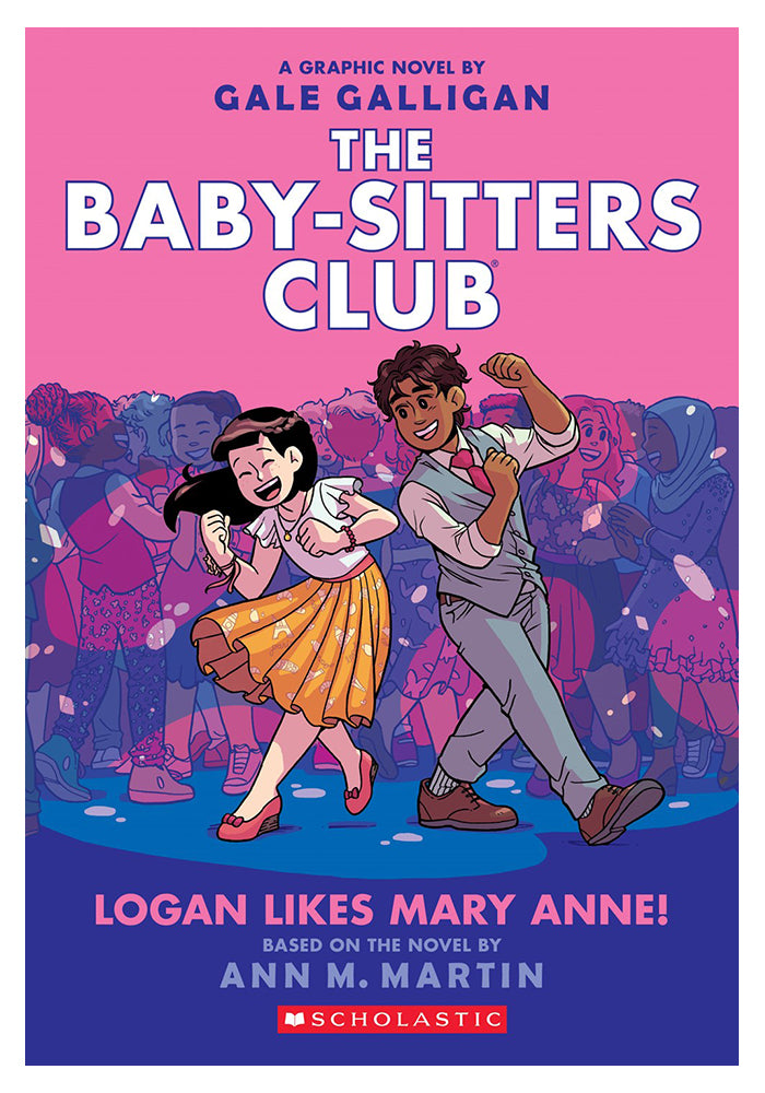 GRAPHIX The Baby-Sitters Club Vol. 8: Logan Likes Mary Anne! Graphic Novel