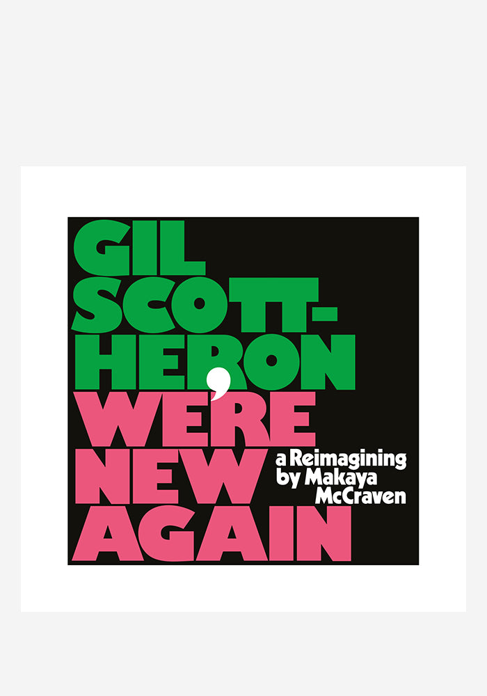 GIL SCOTT-HERON / MAKAYA MCCRAVEN We're New Again: A Reimagining LP