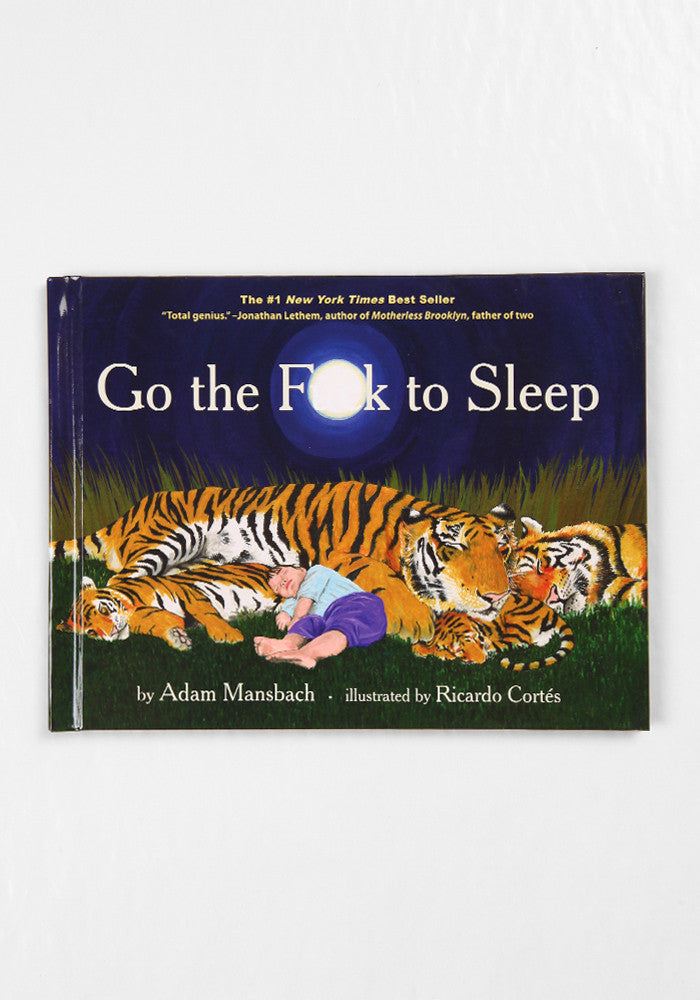 WICKED FUN READS Go the F*** To Sleep by Adam Mansbach