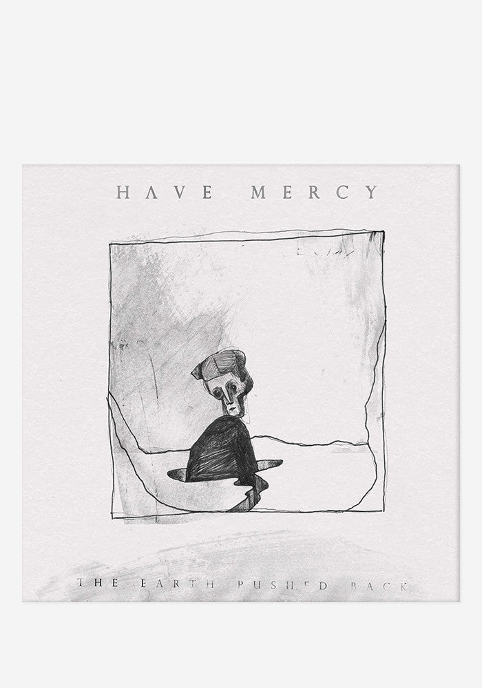 HAVE MERCY The Earth Pushed Back LP