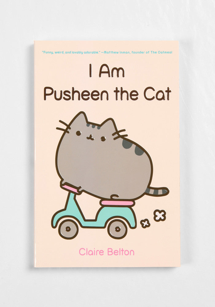PUSHEEN I Am Pusheen the Cat by Claire Belton