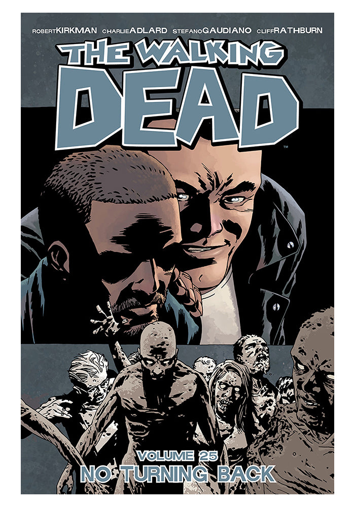 IMAGE COMICS The Walking Dead Vol. 25: No Turning Back Graphic Novel