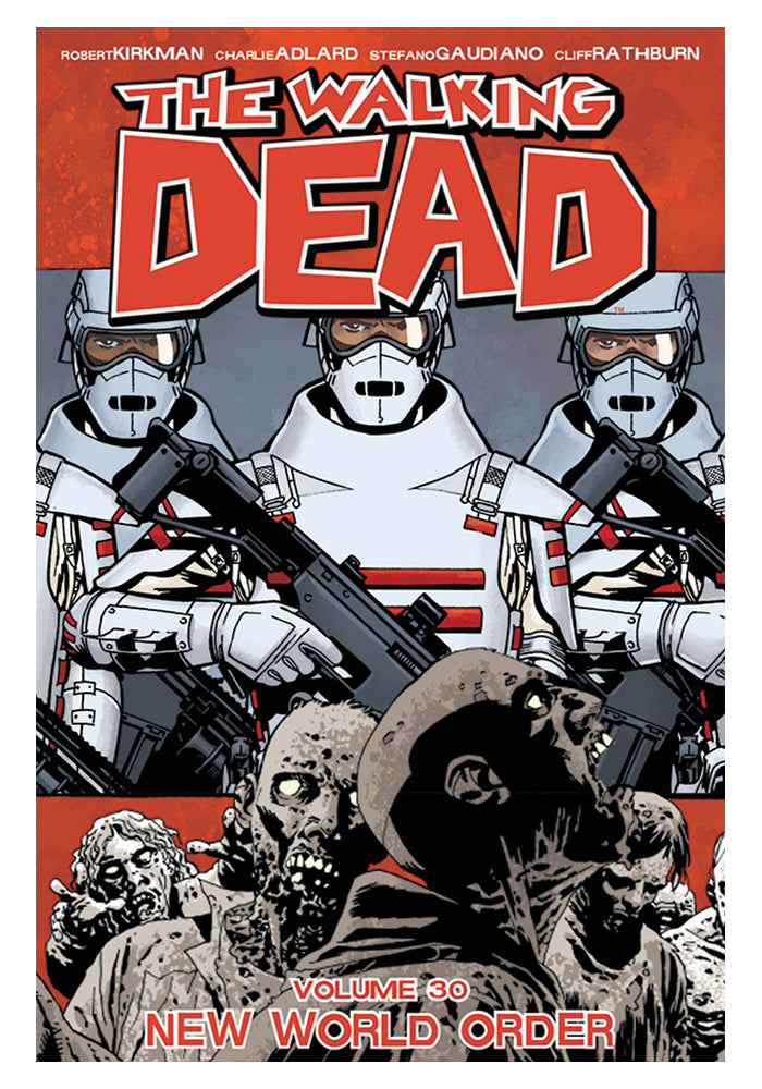 IMAGE COMICS The Walking Dead Vol. 30: New World Order Graphic Novel