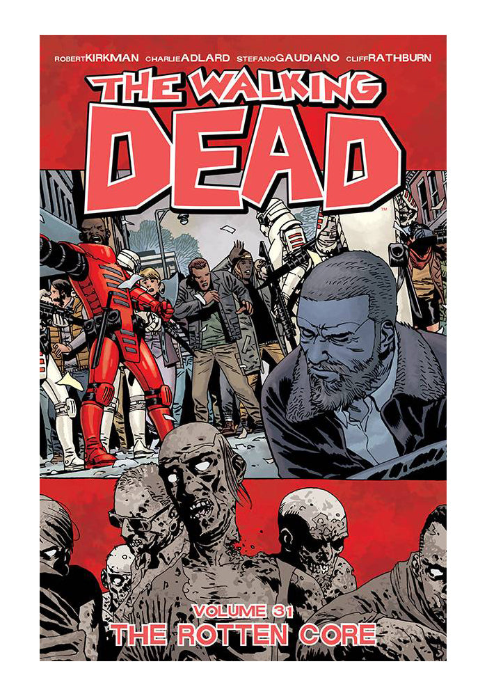 IMAGE COMICS The Walking Dead Vol. 31: The Rotten Core Graphic Novel