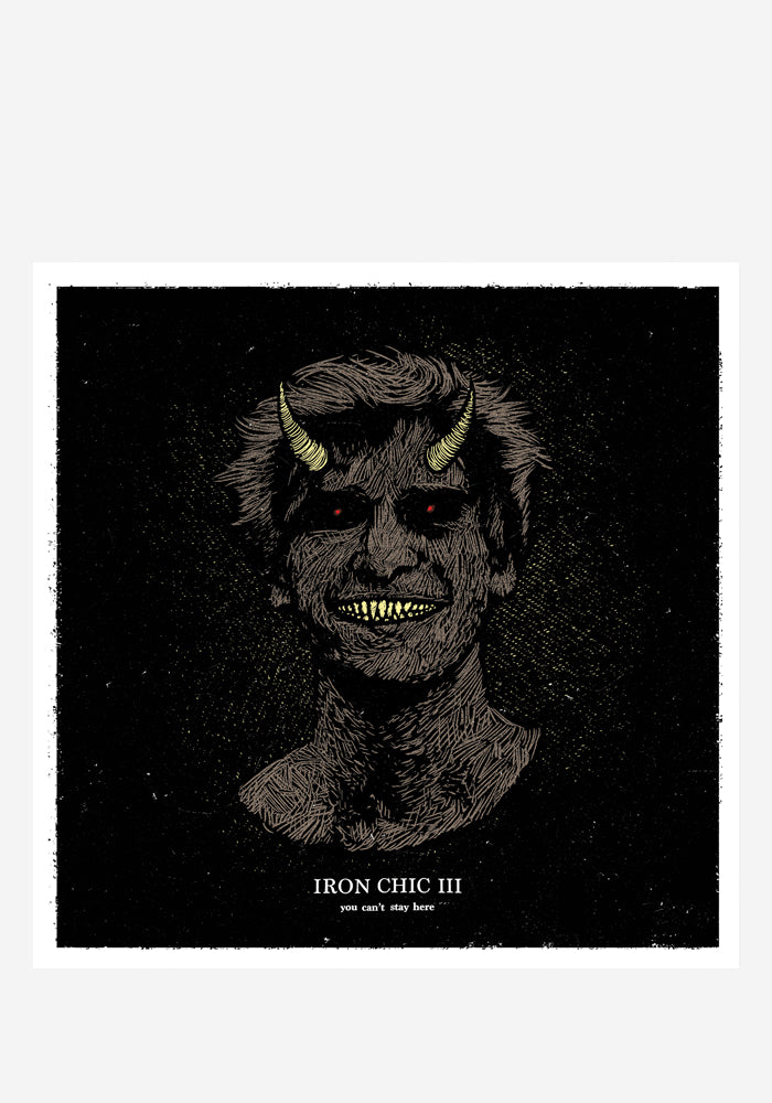 IRON CHIC You Can't Stay Here LP (Color)