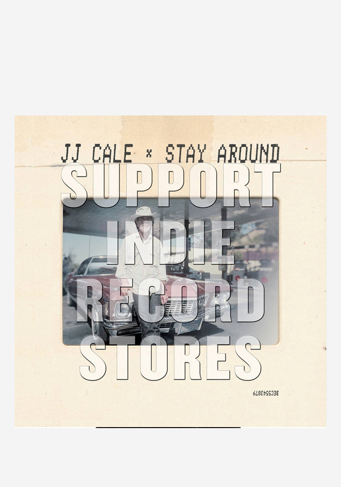 JJ CALE Stay Around 7""