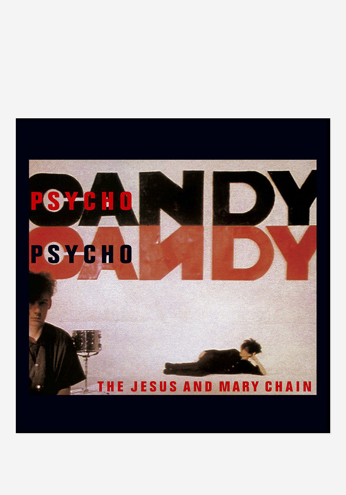 JESUS & THE MARY CHAIN Psychocandy LP
