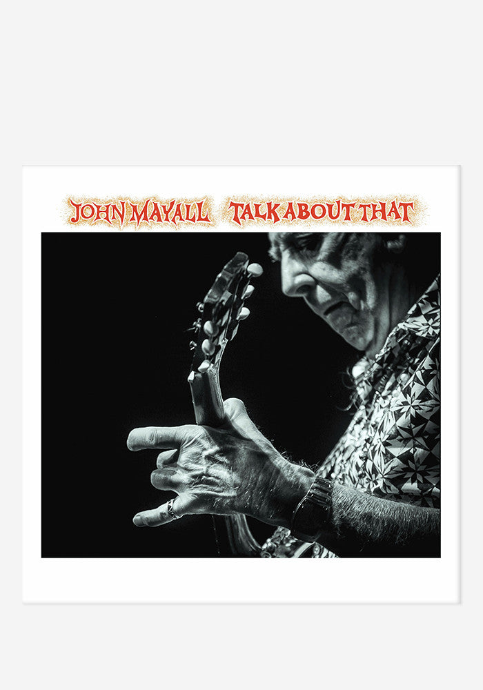JOHN MAYALL Talk About That Autographed CD Digipak