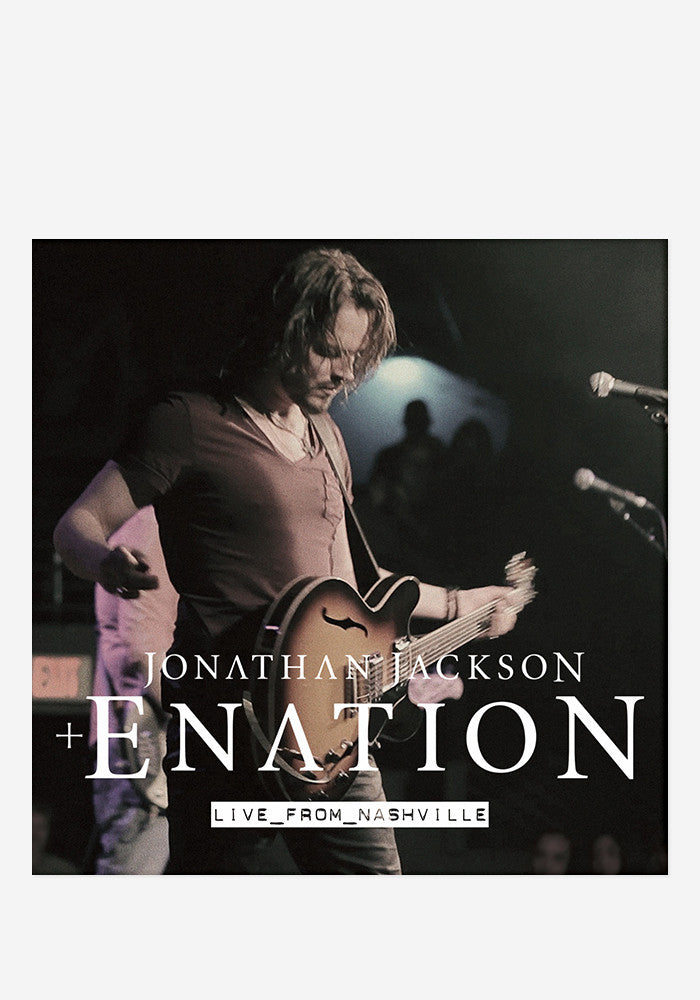 JONATHAN JACKSON + ENATION Live In Nashville CD/DVD With Autographed Insert