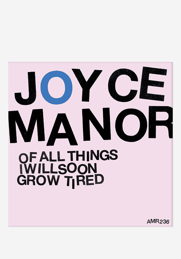 JOYCE MANOR Of All Things I Soon Grow LP