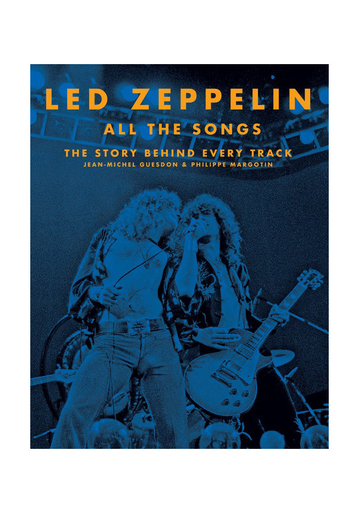 LED ZEPPELIN Led Zeppelin All the Songs: The Story Behind Every Track