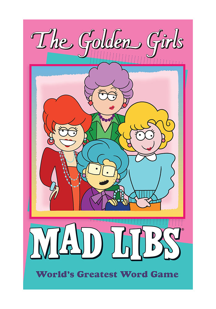 MAD LIBS The Golden Girls Mad Libs
