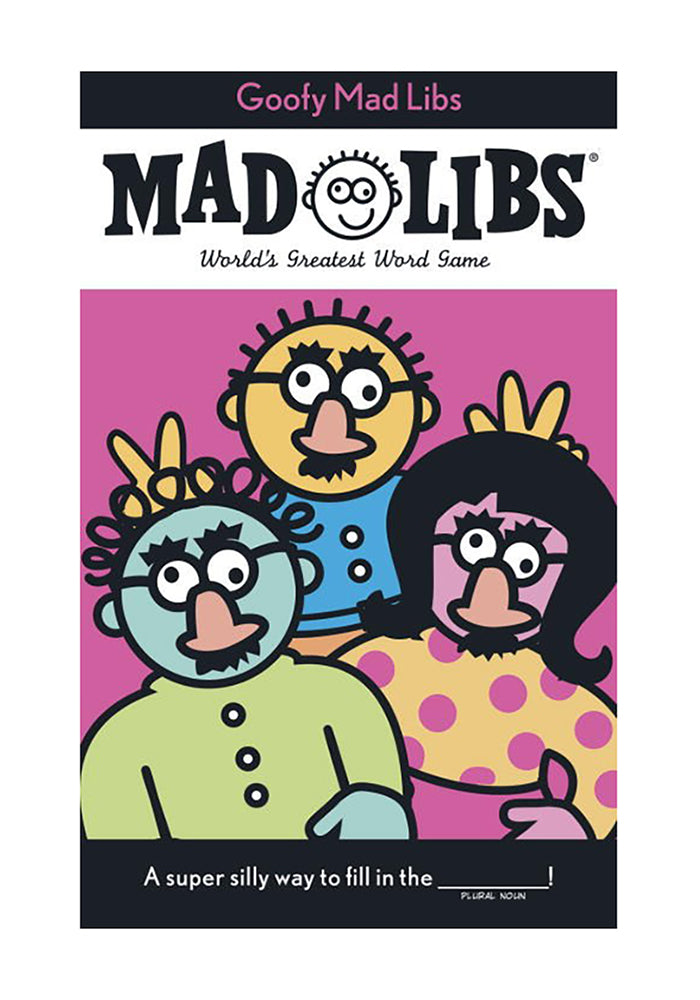 MAD LIBS Goofy Mad Libs