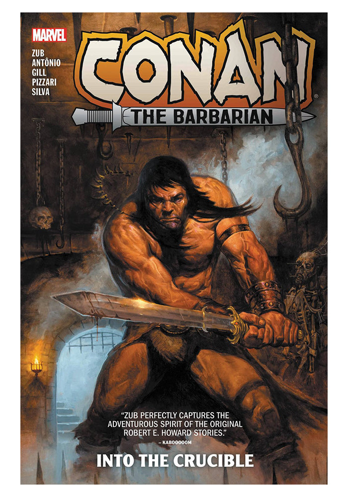 MARVEL COMICS Conan the Barbarian by Jim Zub Vol. 1: Into the Crucible Graphic Novel