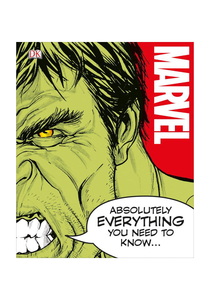 MARVEL COMICS Marvel: Absolutely Everything You Need to Know