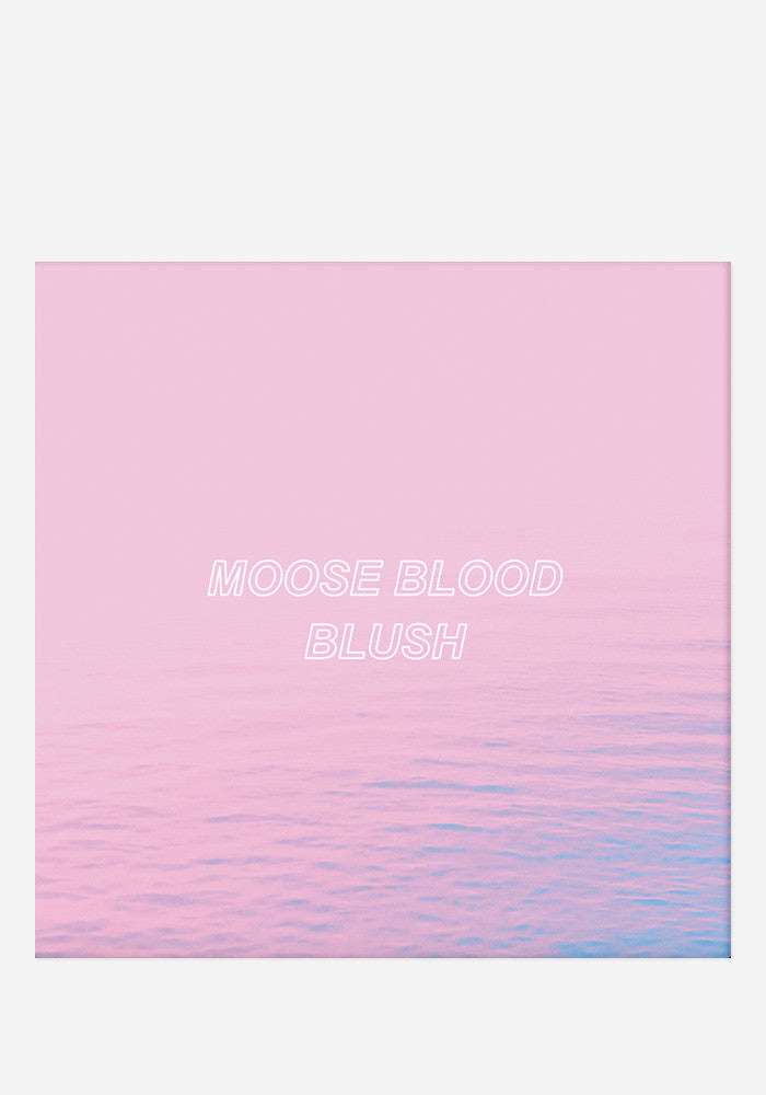 MOOSE BLOOD Blush LP