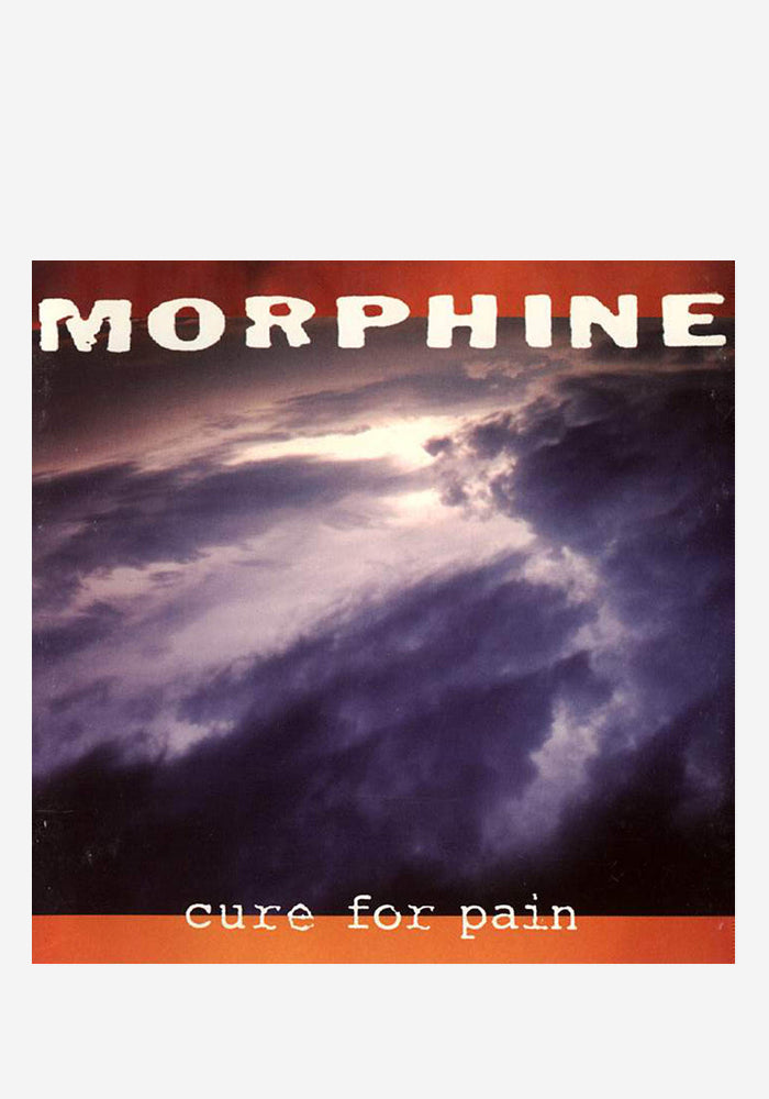 MORPHINE Cure For Pain LP