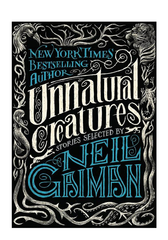 NEIL GAIMAN Unnatural Creatures: Stories Selected By Neil Gaiman
