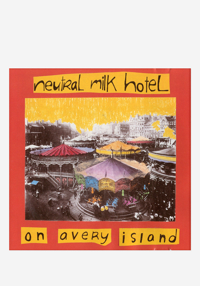 NEUTRAL MILK HOTEL On Avery Island LP