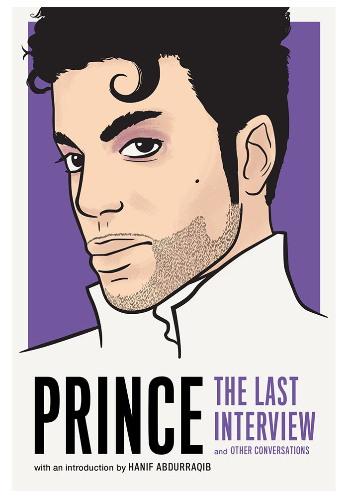 PRINCE Prince: The Last Interview and Other Conversations
