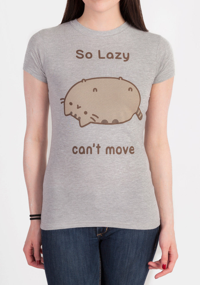 PUSHEEN So Lazy Can't Move Women's T-Shirt