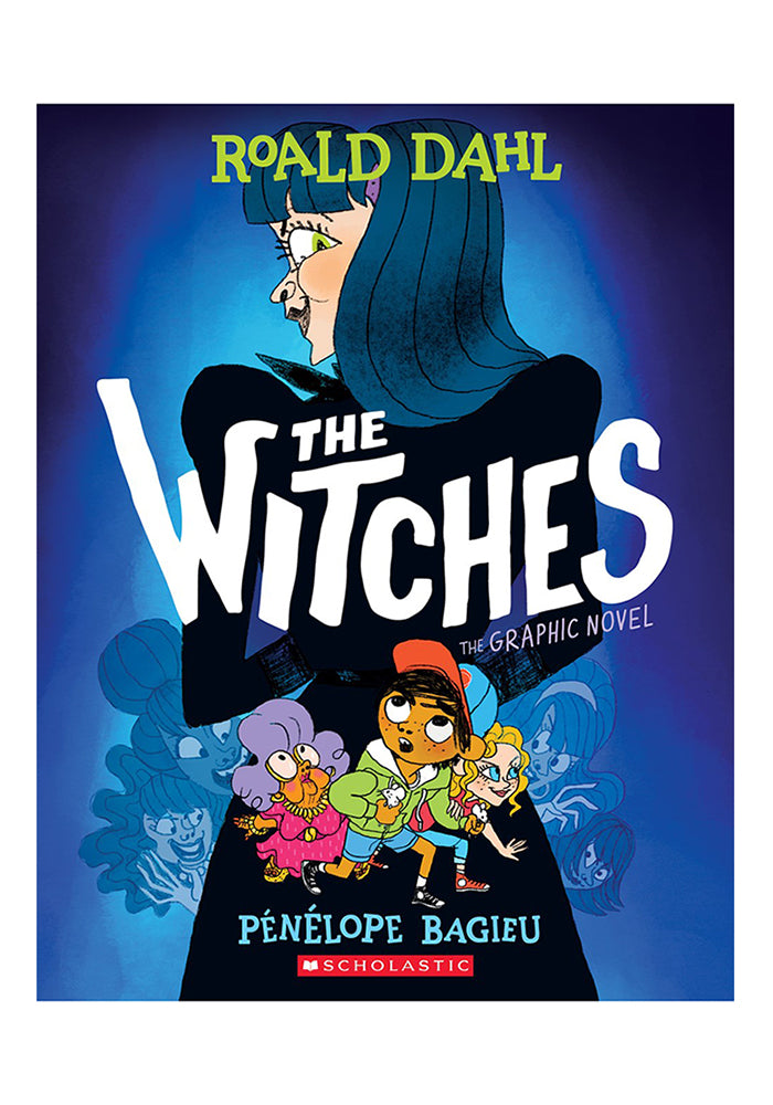 ROALD DAHL The Witches: The Graphic Novel