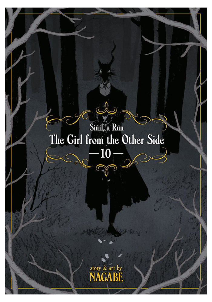 SEVEN SEAS The Girl From The Other Side: Siúil, A Rún Vol. 10 Manga