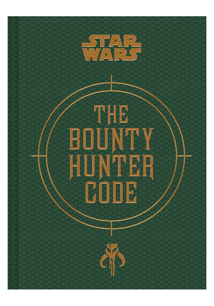 STAR WARS Star Wars: The Bounty Hunter Code -  From The Files of Boba Fett