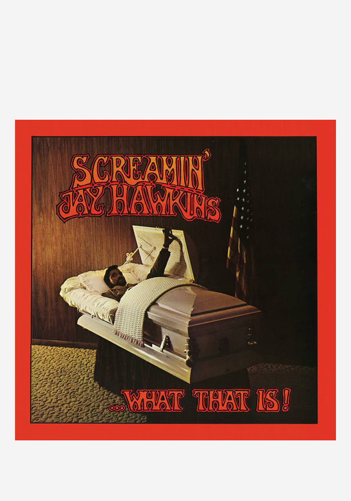 SCREAMIN' JAY HAWKINS …What That Is! LP (Color)