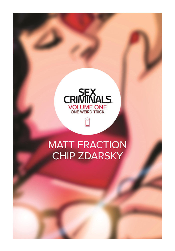 IMAGE COMICS Sex Criminals: One Weird Trick Volume 1