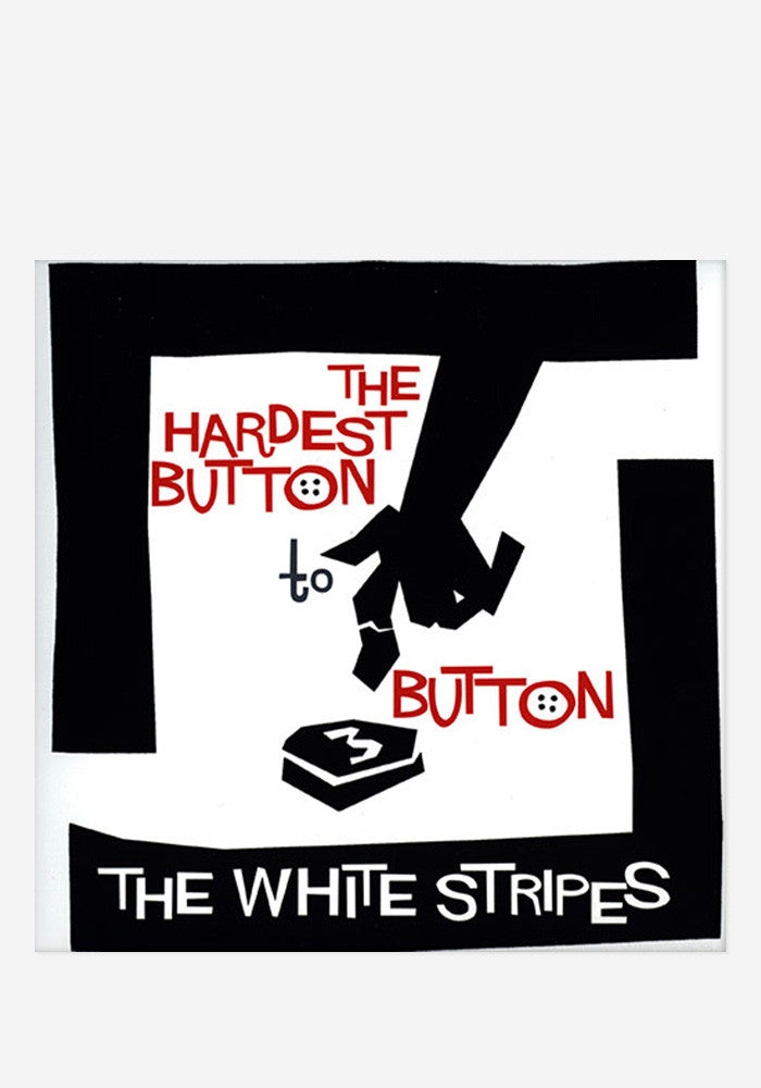 THE WHITE STRIPES Hardest Button To Button 7""