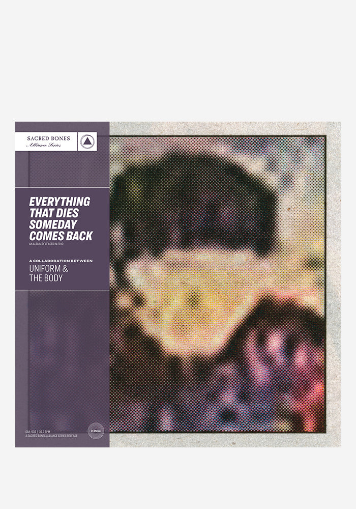 UNIFORM & THE BODY Everything That Dies Someday Comes Back LP (Color)