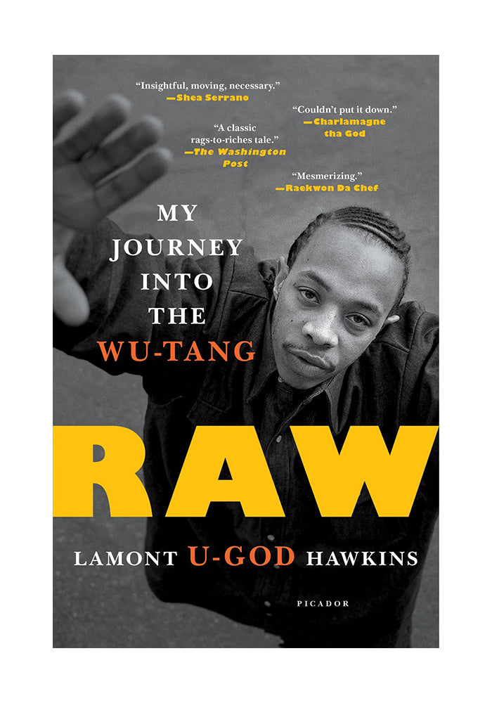"WU-TANG CLAN RAW: My Journey into The Wu-Tang - By Lamont ""U-God"" Hawkins"