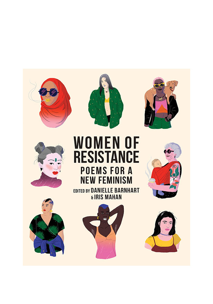 WOMEN OF RESISTANCE Women Of Resistance: Poems For A New Feminism