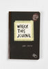 WICKED FUN READS Wreck This Journal (New Edition) by Keri Smith