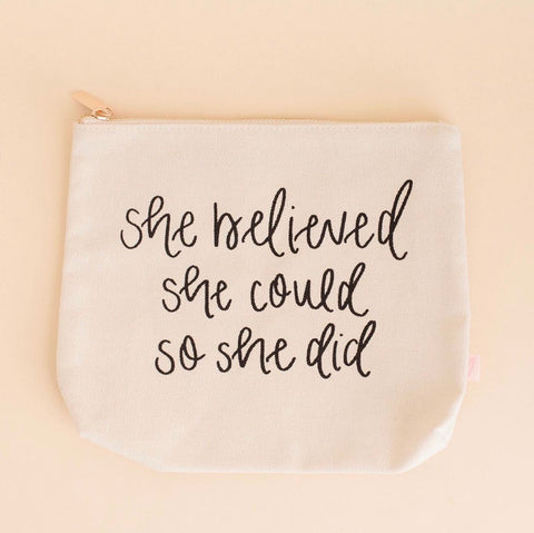 She Believed She Could So She Did Makeup Bag