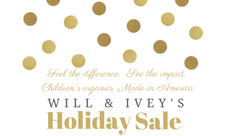 Will & Ivey Holiday Sale