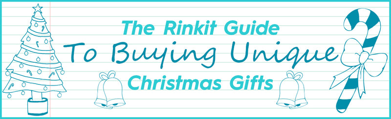 The Rinkit! Guide to Buying Unique Christmas Gifts