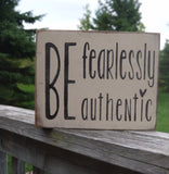 Be Fearlessly Authentic - 8x10 Wooden Box Sign - Pony Express Girls