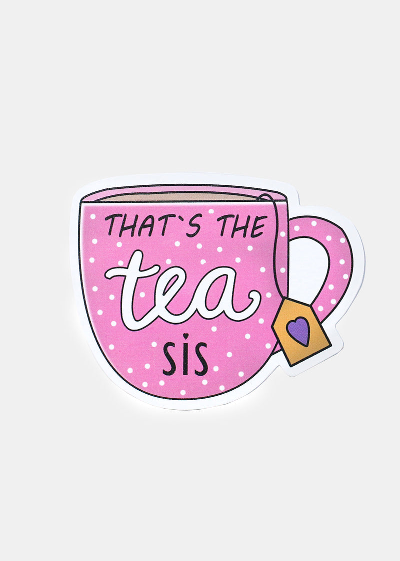 OKI Sticker- That's The Tea, Sis