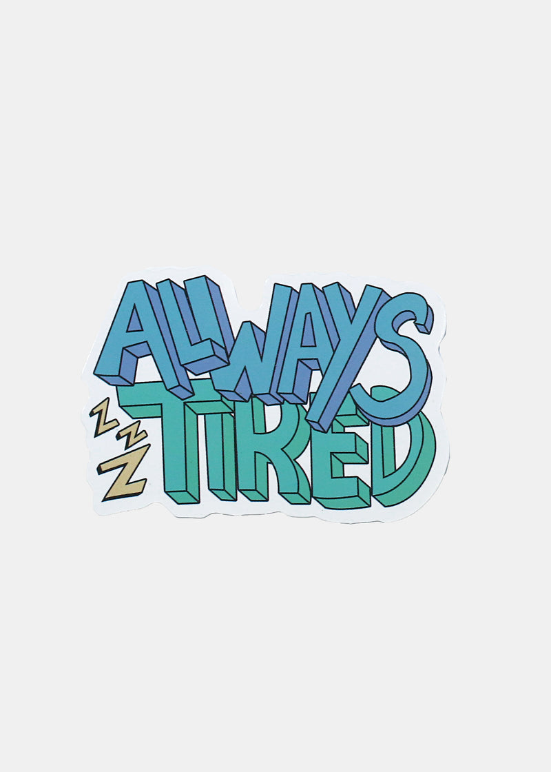 Oki Sticker- Always Tired