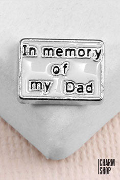 In Memory of My Dad Locket Charm