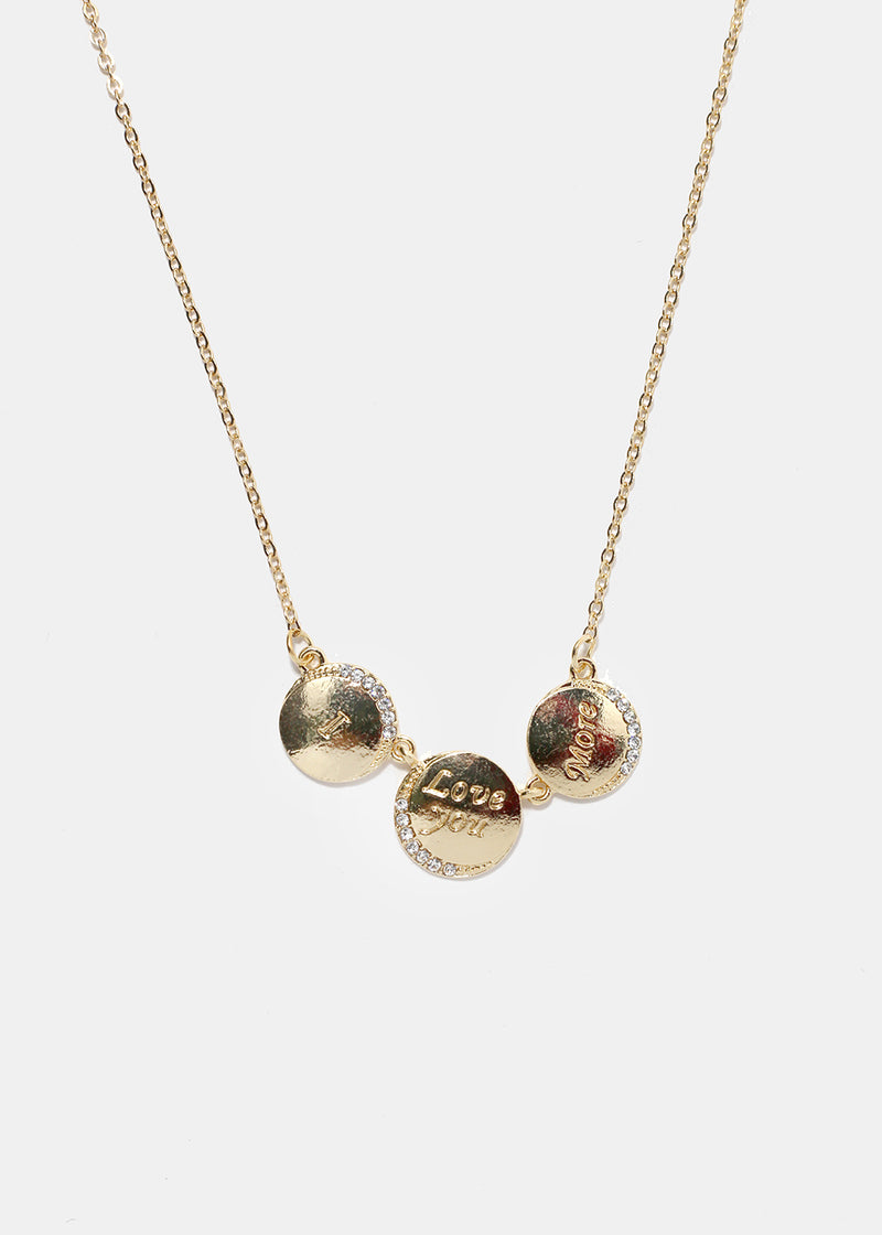"""I Love You More"" Disc Necklace"