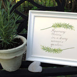 Rosemary watercolor painting with strong woman quote. Artist, Kathleen Maunder