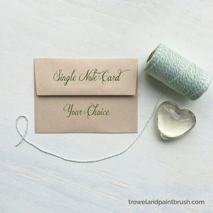 Single note card of your choice from trowelandpaintbrush.com