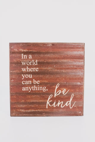 Be Kind Rustic Sign 1 - JQ Clothing Co. - Oakes, ND