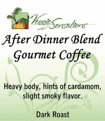 After Dinner Coffee Blend - Dark Roast - VeggieSensations