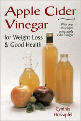 Apple Cider Vinegar for Weight Los & Good Health - VeggieSensations