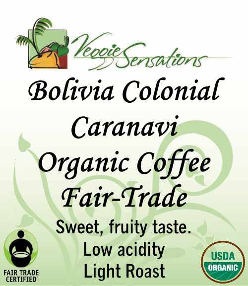 Bolivia Colonial Caranavi  - Organic - Fair Trade -light Roast