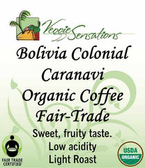 Bolivia Colonial Caranavi  - Organic - Fair Trade -light Roast - VeggieSensations